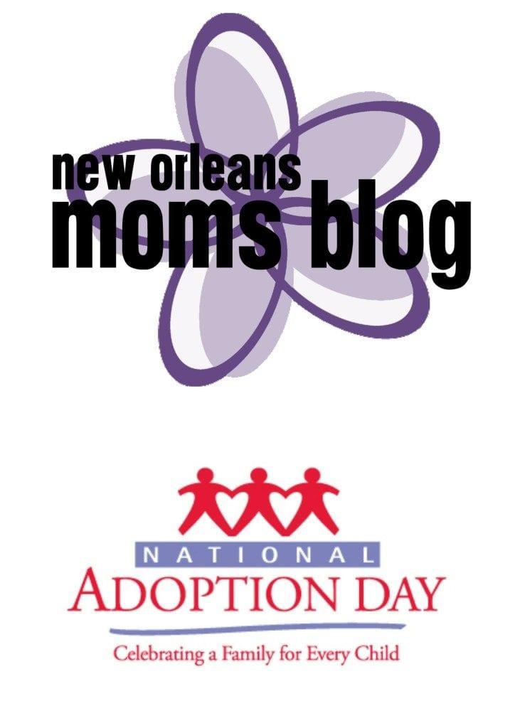 National Adoption Day I New Orleans Moms Blog