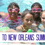 The 2014 Ultimate Guide to Summer Camps in New Orleans