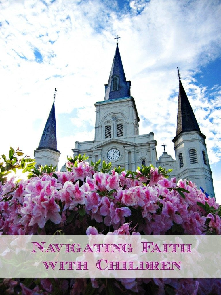 Navigating Faith with Children I New Orleans Moms Blog