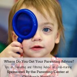 Where Do You Get Your Parenting Advice? {Sponsored by The Parenting Center}