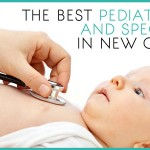 The Best Pediatricians and Specialists in New Orleans {Reader Recommended}