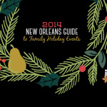 2014 Guide to Holiday Events In and Around New Orleans