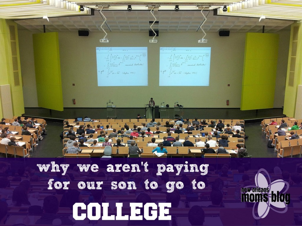 Not Paying for College I New Orleans Moms Blog