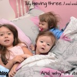 "Why Three ""3 and Under"" Sucks and Why it's Awesome"
