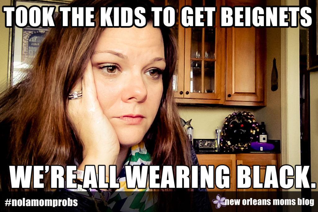 NOLA Mom Problems