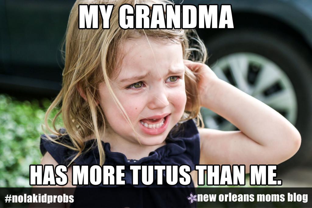 #nolakidprobs My grandma has more tutus than me