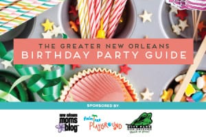 You May Also Like The Greater New Orleans Birthday Party Guide