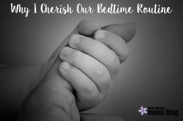 Cherish Bedtime I New Orleans Moms Blog