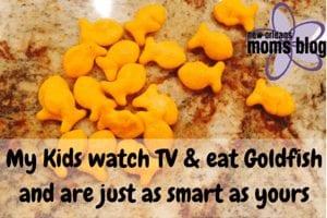 My kids eat goldfish