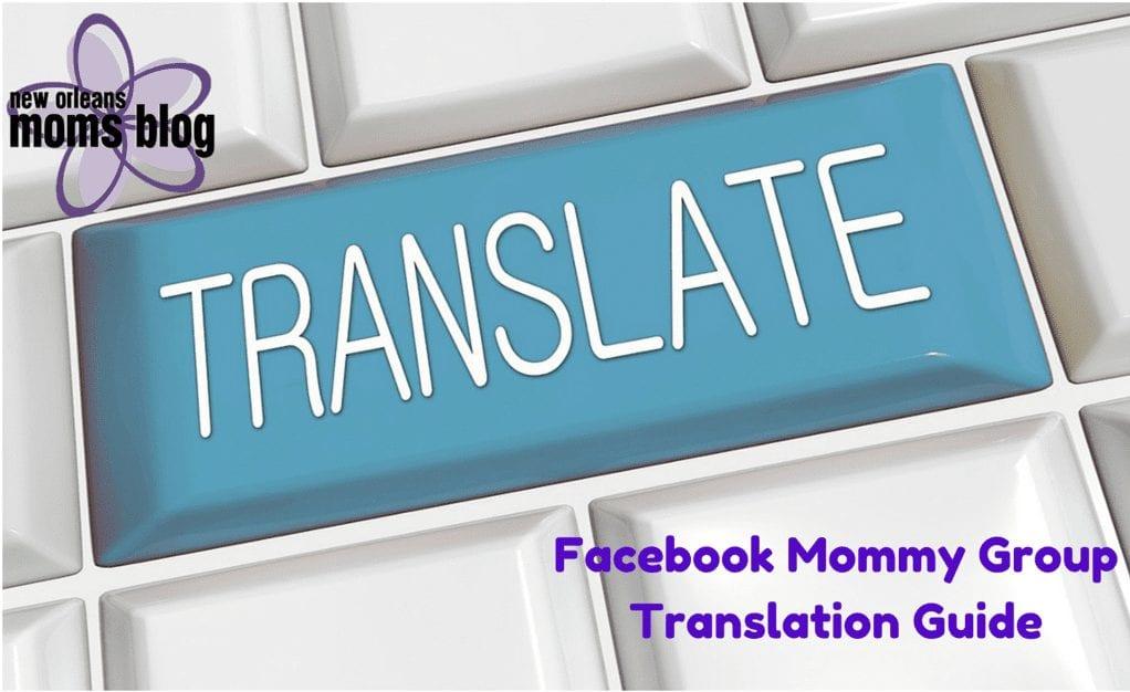 Social Media Mommy groups_ Translation