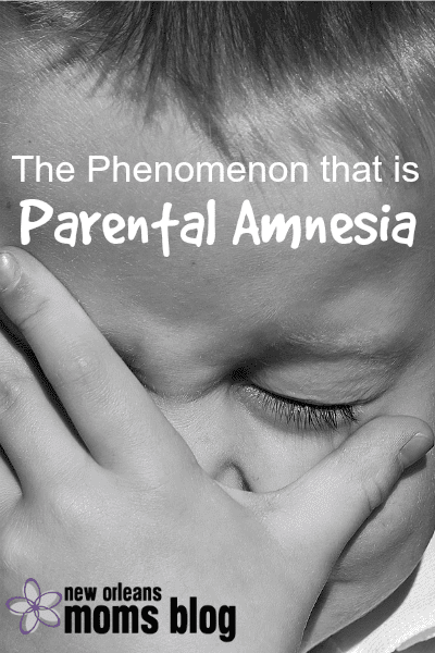 The Phenomenon that is Parental Amnesia 2