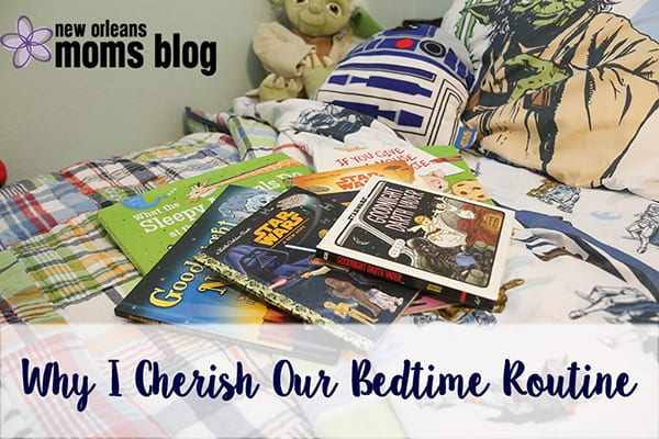 Why I Cherish Our Bedtime Routine I New Orleans Moms Blog
