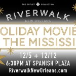Holiday Movies on the Mississippi {Sponsored by The Outlet Collection at Riverwalk}