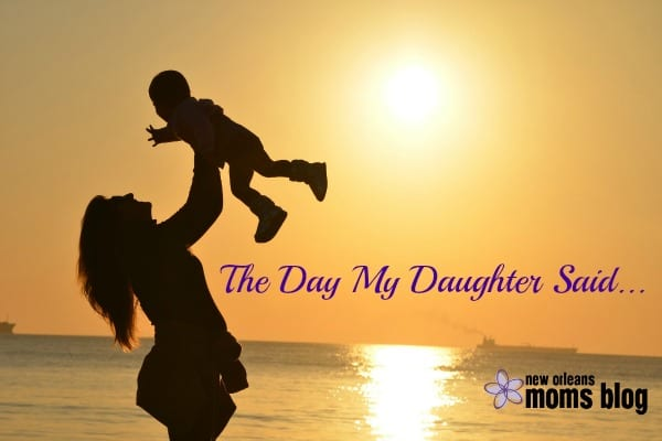 160110 The Day My Daugther Said
