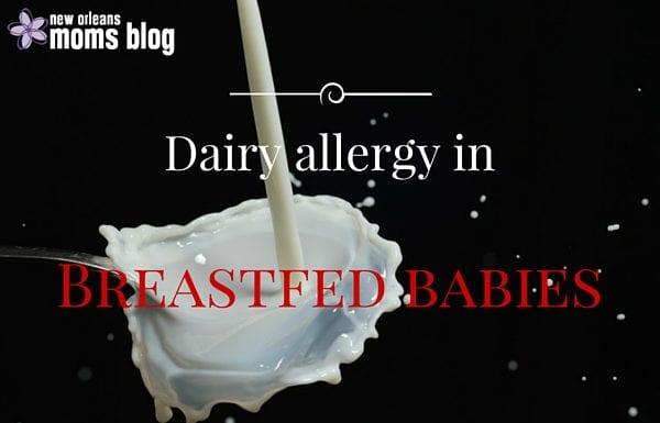 Dairy Allergy in Breastfed Babies