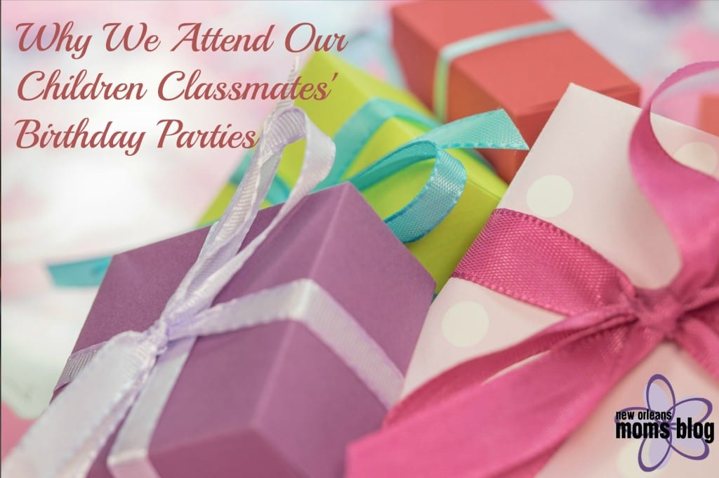 Why We Attend Our Children Classmates' Birthday Parties2