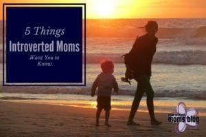 Introverted Moms
