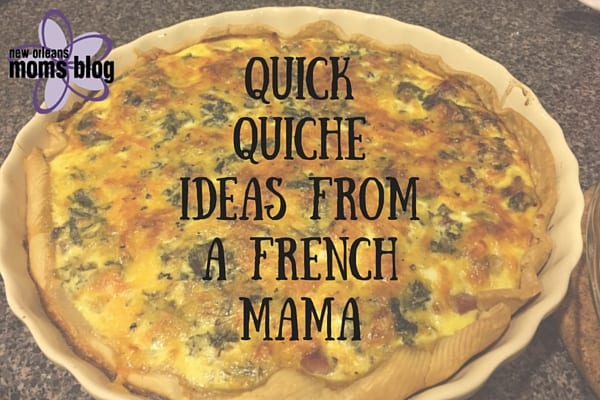 Quick quiche ideas from a French