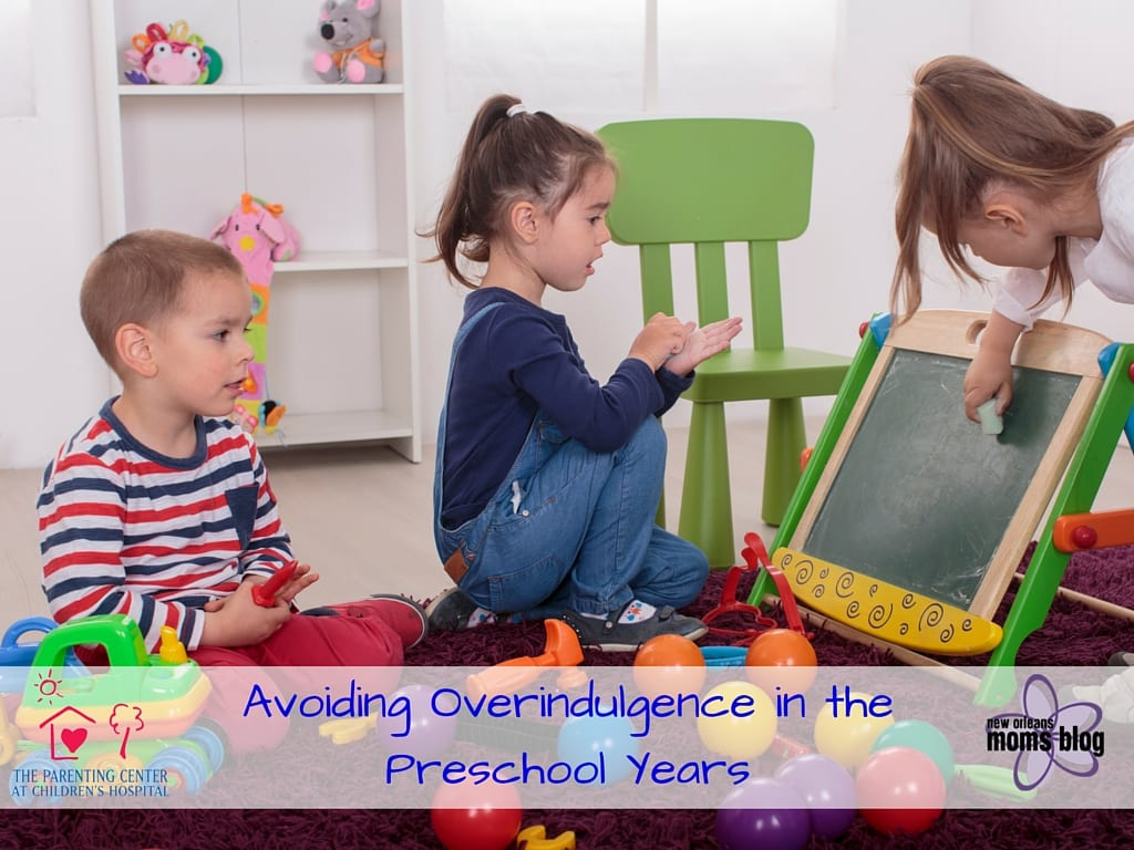 Add Avoiding Overindulgence in the Preschool Years