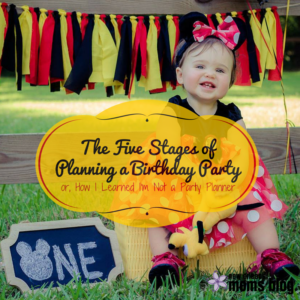 The Five Stages ofBirthday Planning