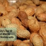 My Family's Top 10 Peanut Allergy Friendly Restaurants