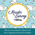 New Orleans Moms Blog Reader Survey :: Share Your Feedback To Win $150 To Target!