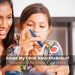 Could My Child Have Diabetes? {What to Look For & How to Get Tested}