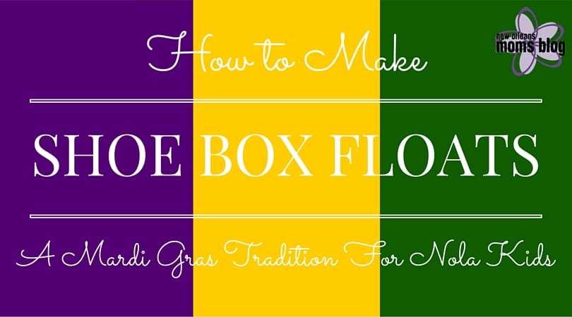 Easter Classroom Decor ~ How to make shoe box floats a mardi gras tradition for