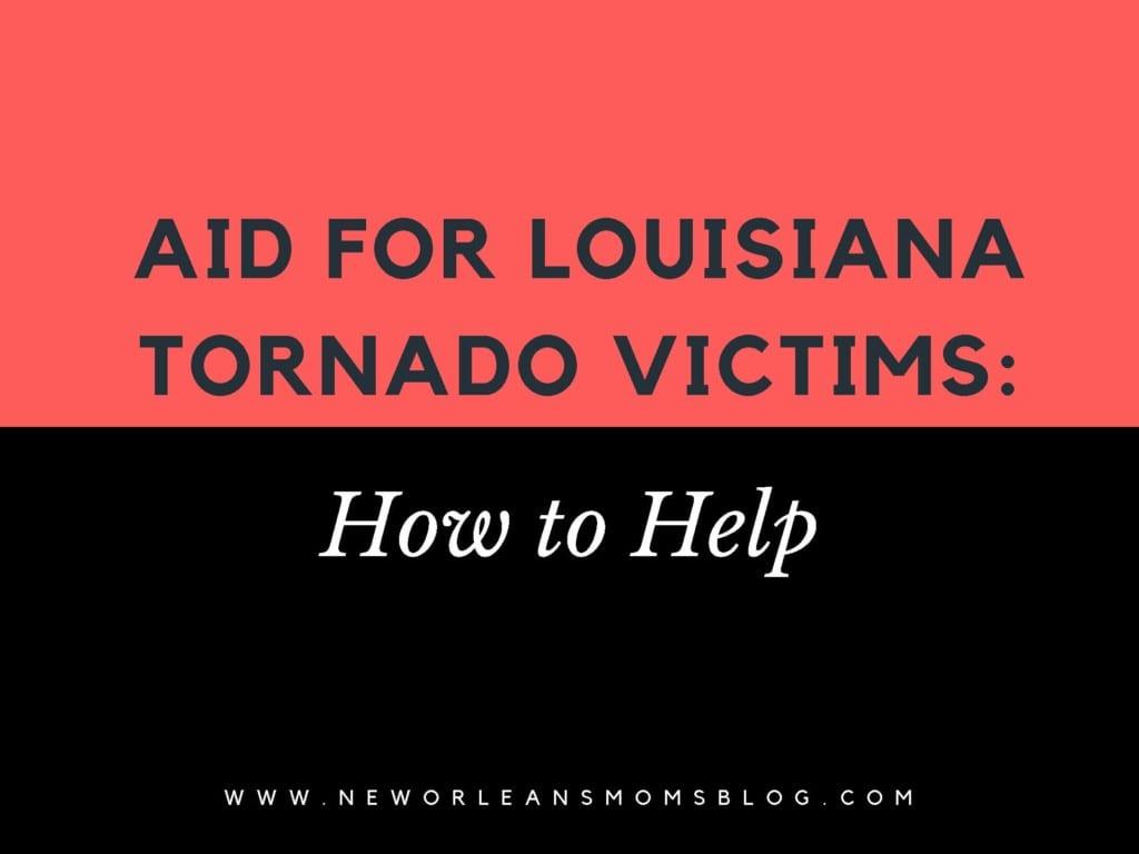 Aid for Louisiana Tornado Victims