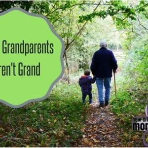 When Grandparents Aren't Grand