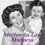 Mother-in-Law Madness {Setting Boundaries}