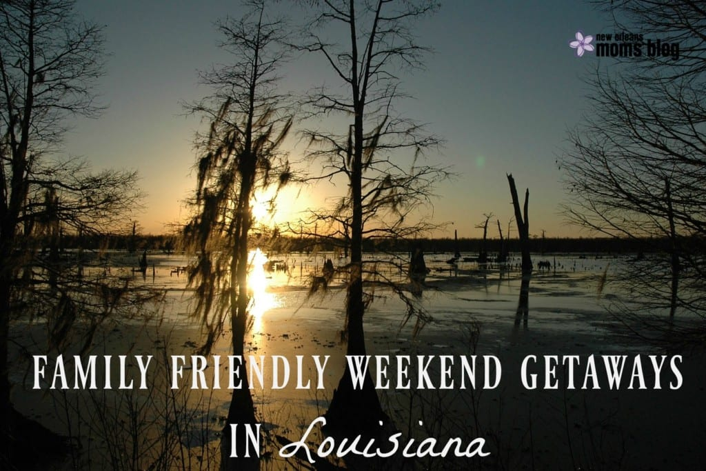 family-friendly-getaways-in-la-i-new-orleans-moms-blog