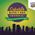 You're Invited :: 3rd Annual Caluda's King Cake Festival