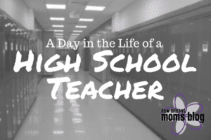 A Day in the Life of a High School Teacher