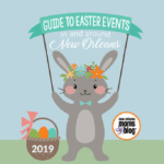 2019 Guide to Easter Events In and Around New Orleans