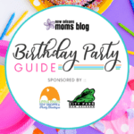 The Greater New Orleans Birthday Party Guide