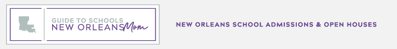 School Open Houses and Tours in New Orleans