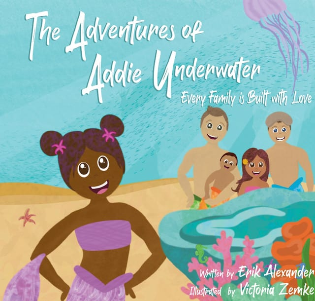 The Adventures of Addie Underwater